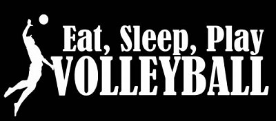 volley eat sleep